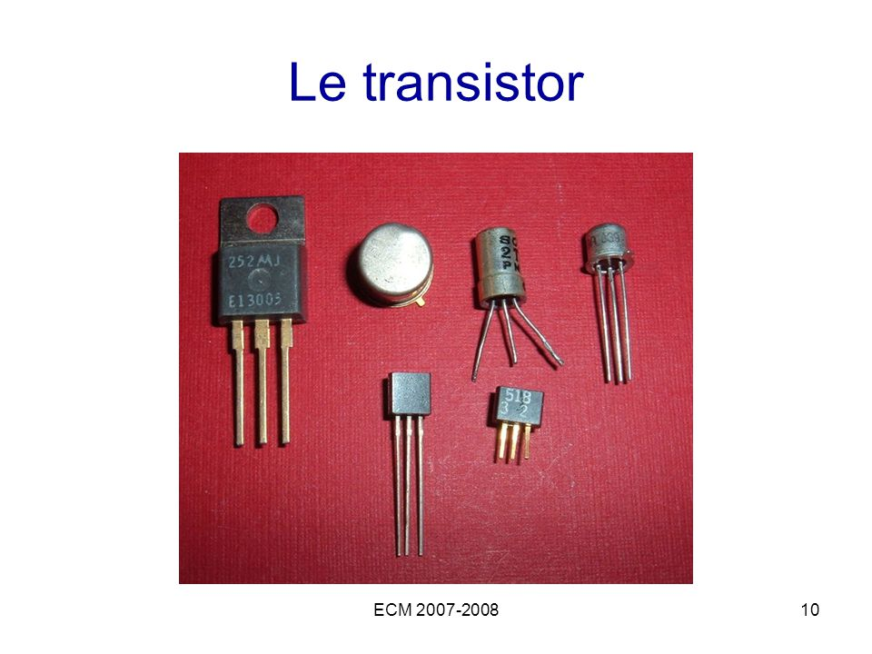 ECM 2007-200810 Le transistor