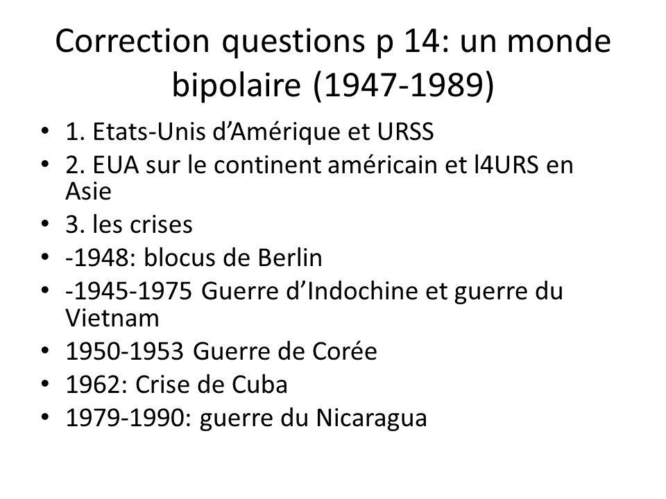 Correction questions p 16 un monde multipolaire (depuis 1989) 1.