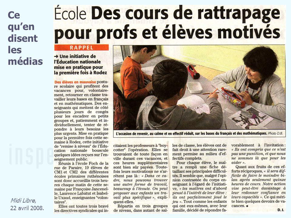 Midi Libre, 22 avril 2008. Ce quen disent les médias