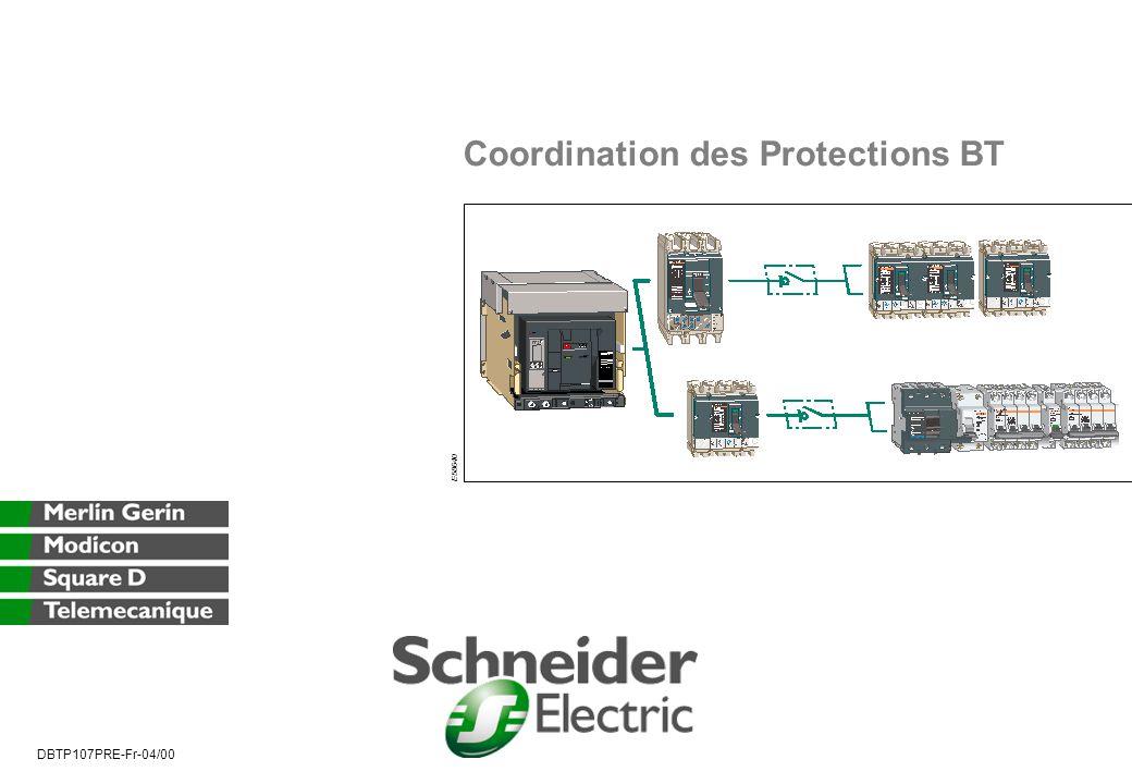 Coordination des Protections BT DBTP107PRE-Fr-04/00 E58640