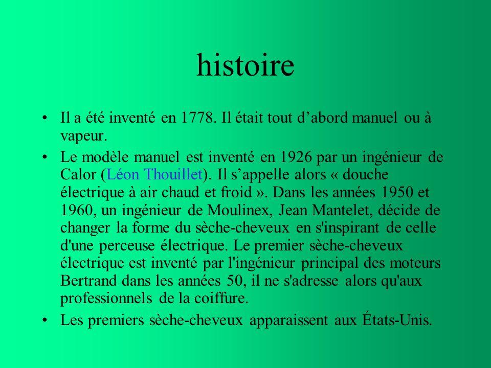 histoire Il a été inventé en 1778.Il était tout dabord manuel ou à vapeur.