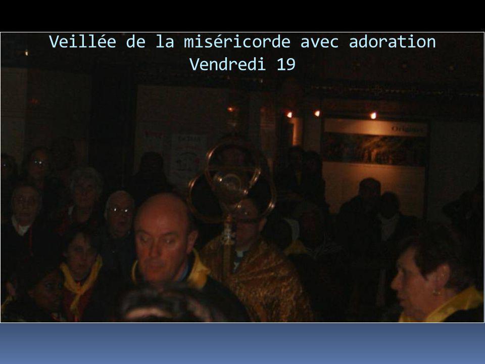 Veillée de la miséricorde avec adoration Vendredi 19