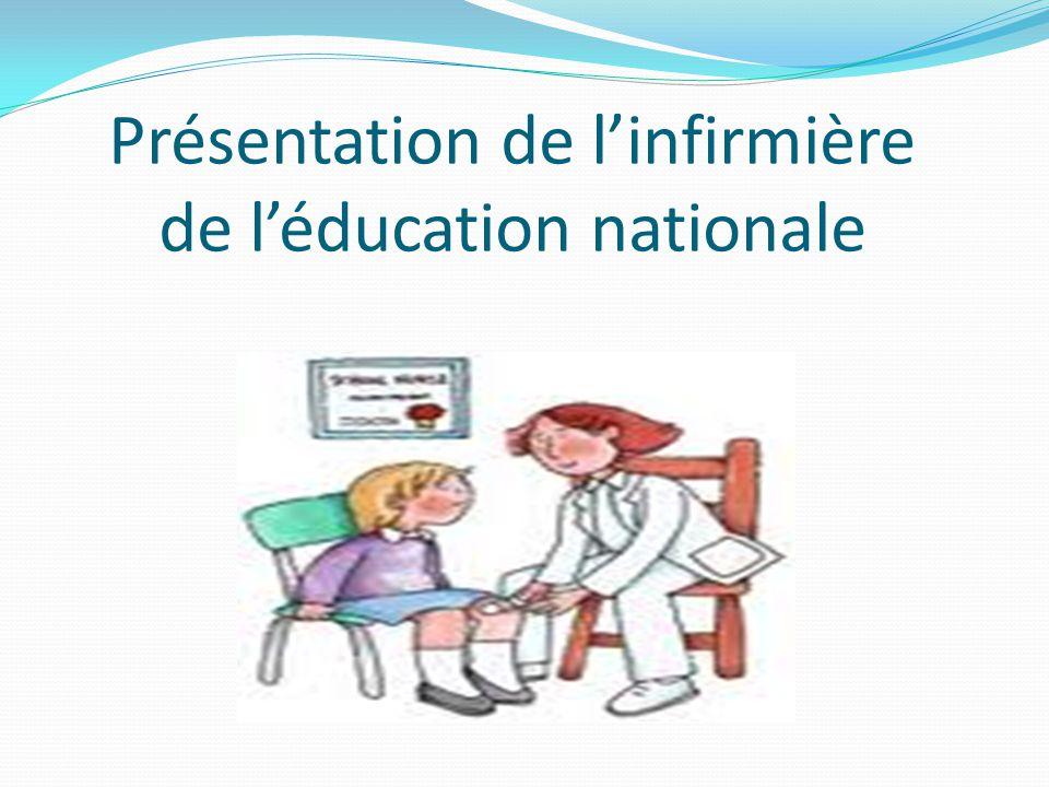 Présentation de linfirmière de léducation nationale