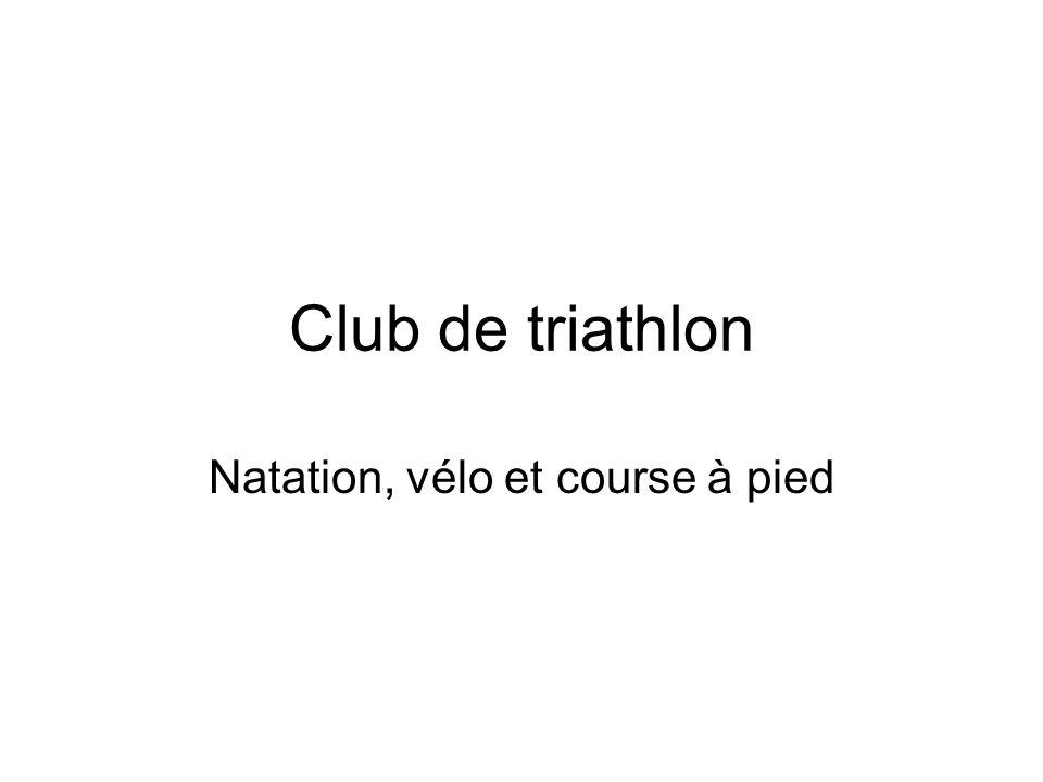 Club de triathlon Natation, vélo et course à pied