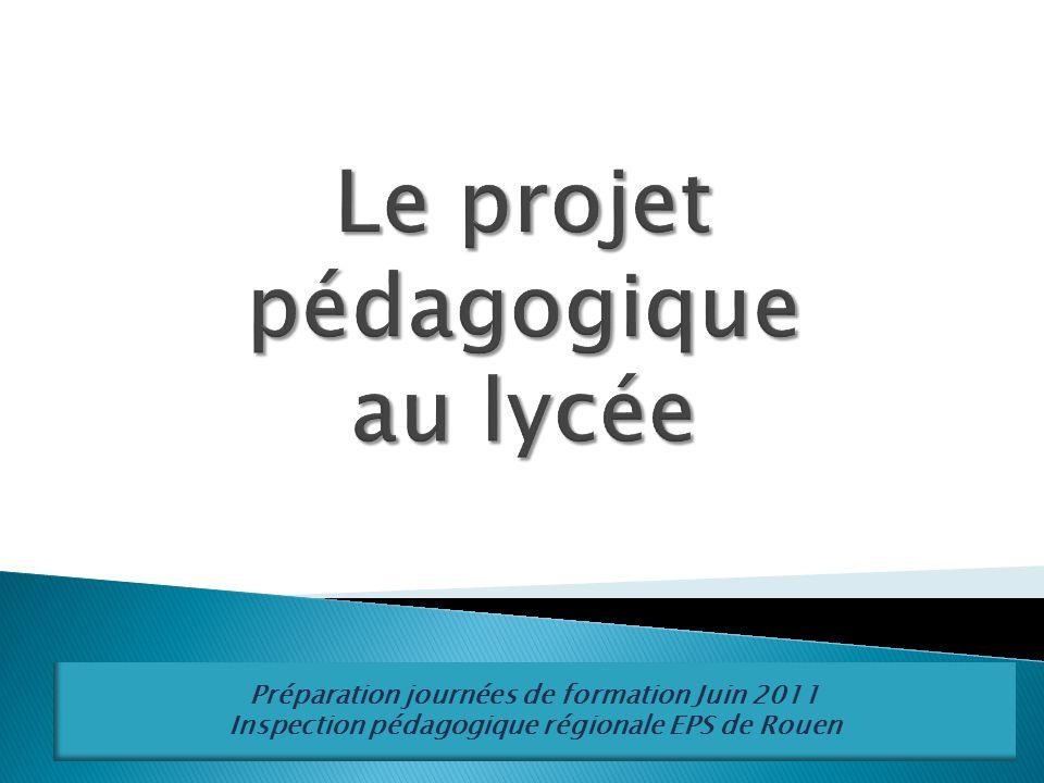 Préparation journées de formation Juin 2011 Inspection pédagogique régionale EPS de Rouen