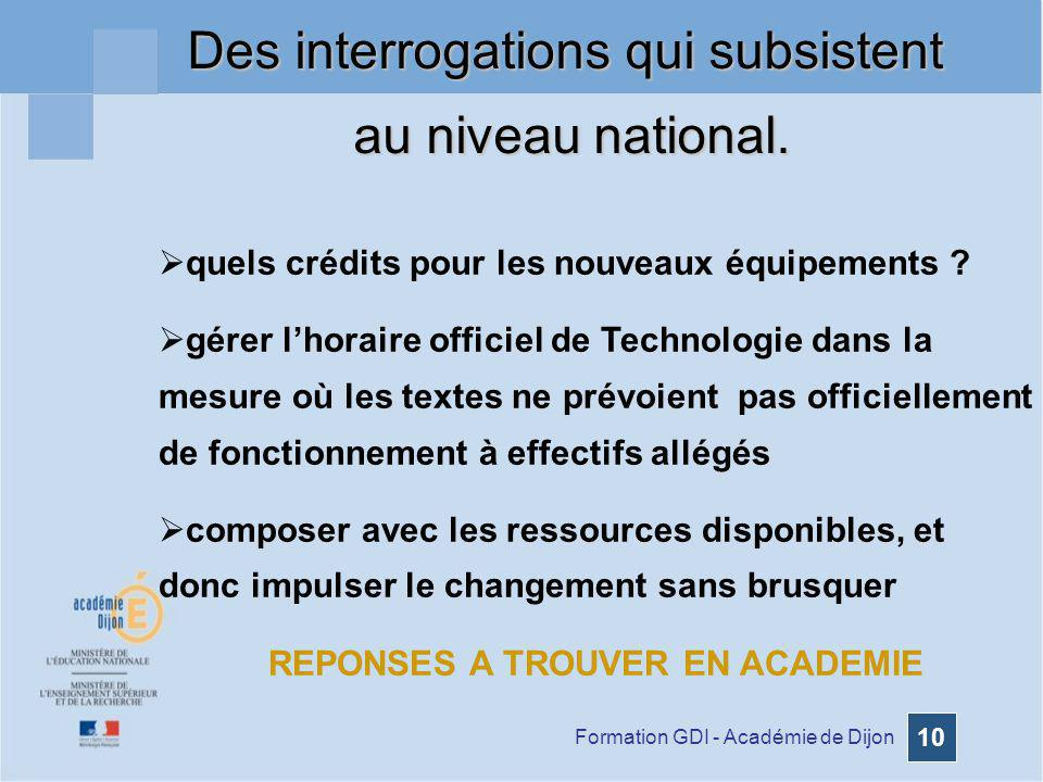 Formation GDI - Académie de Dijon 10 quels crédits pour les nouveaux équipements ? gérer lhoraire officiel de Technologie dans la mesure où les textes