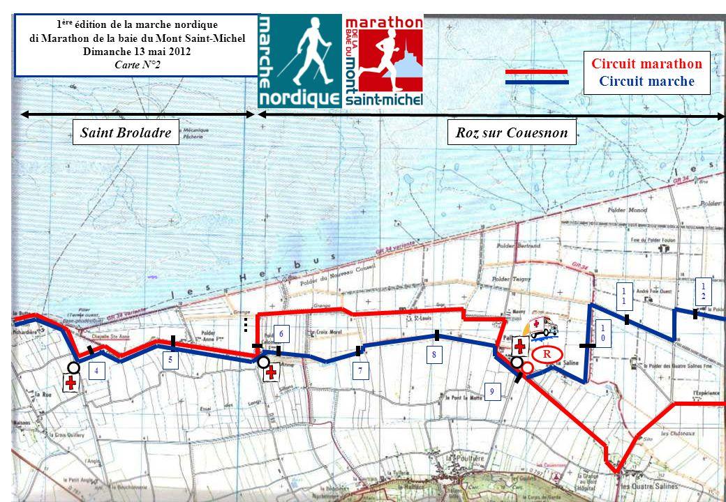 Saint BroladreRoz sur Couesnon R 1 ère édition de la marche nordique di Marathon de la baie du Mont Saint-Michel Dimanche 13 mai 2012 Carte N°2 5 8 6 7 9 1 Circuit marathon Circuit marche 1010 1212 4