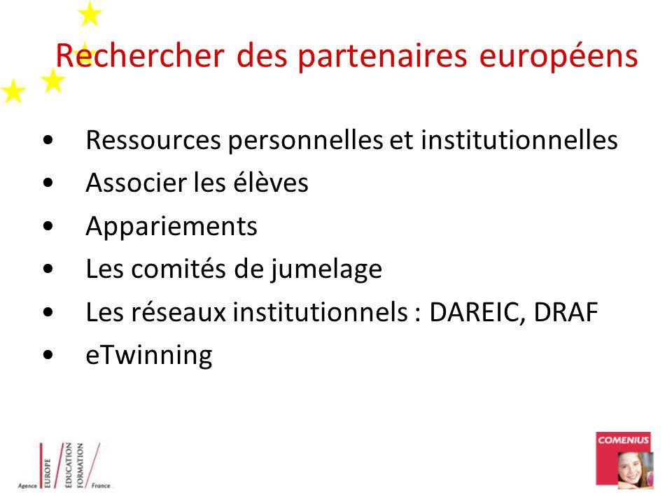 Rechercher des partenaires européens Ressources personnelles et institutionnelles Associer les élèves Appariements Les comités de jumelage Les réseaux
