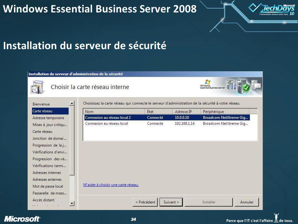 34 Installation du serveur de sécurité Windows Essential Business Server 2008
