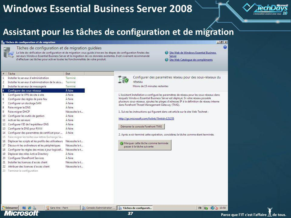 37 Assistant pour les tâches de configuration et de migration Windows Essential Business Server 2008