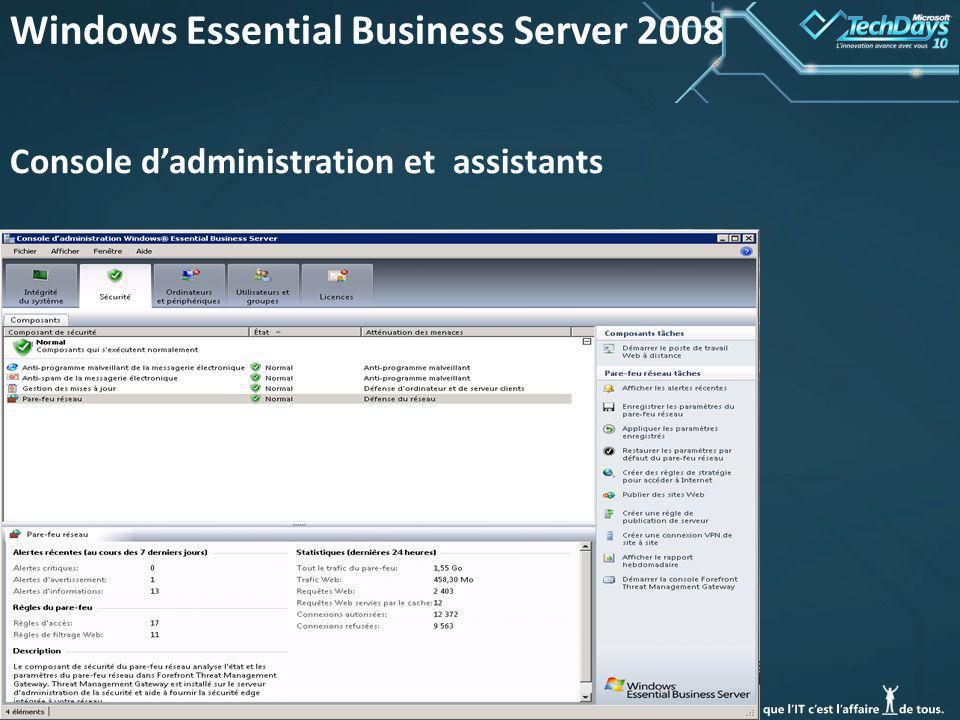 39 Windows Essential Business Server 2008 Console dadministration et assistants