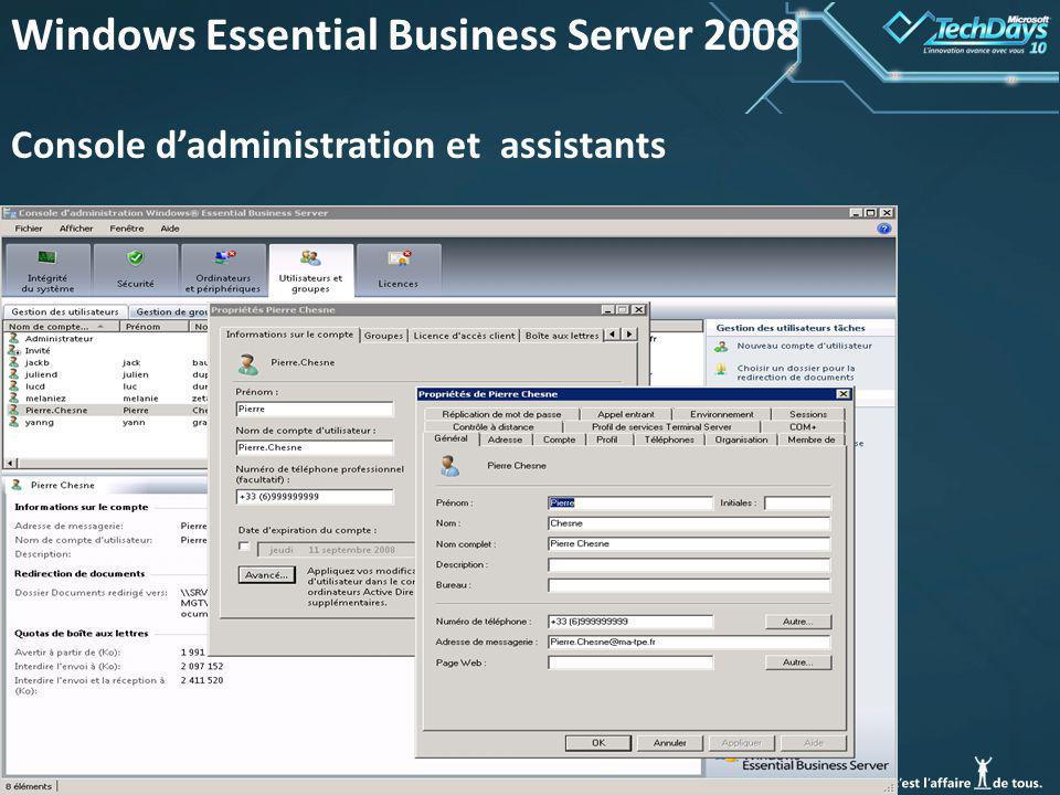43 Windows Essential Business Server 2008 Console dadministration et assistants