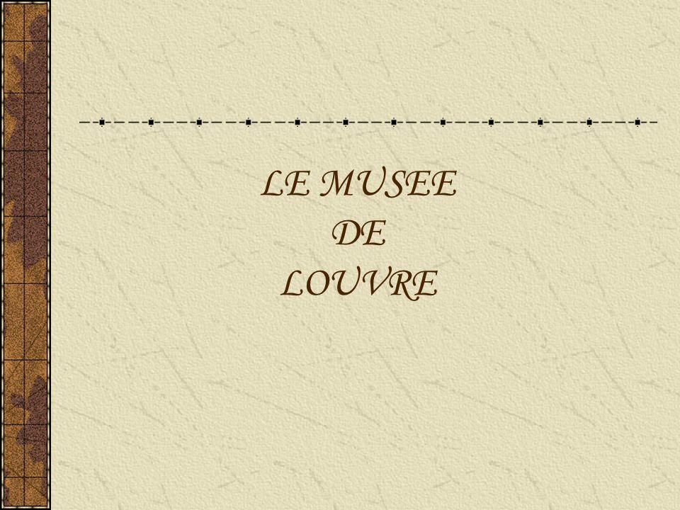 LE MUSEE DE LOUVRE