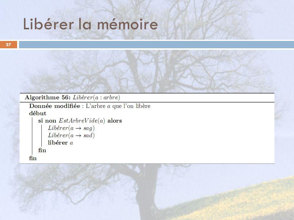 Libérer la mémoire 37