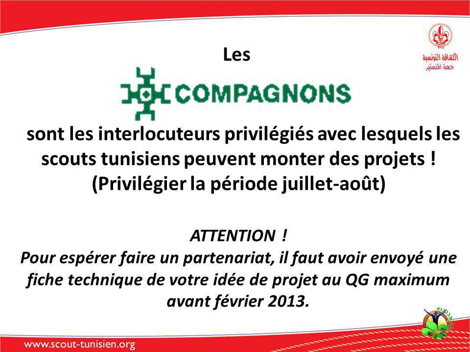sont les interlocuteurs privilégiés avec lesquels les scouts tunisiens peuvent monter des projets ! (Privilégier la période juillet-août) Les ATTENTIO