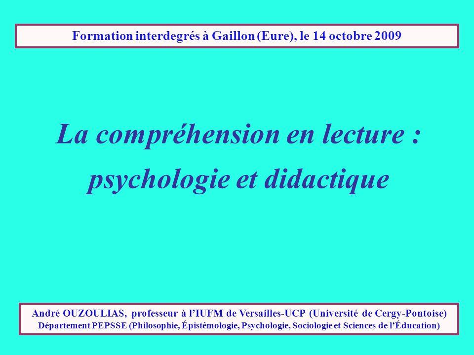 Formation interdegrés à Gaillon (Eure), le 14 octobre 2009 André OUZOULIAS, professeur à lIUFM de Versailles-UCP (Université de Cergy-Pontoise) Département PEPSSE (Philosophie, Épistémologie, Psychologie, Sociologie et Sciences de lÉducation)