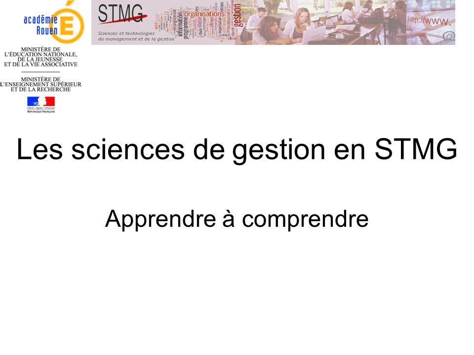 Les sciences de gestion en STMG Apprendre à comprendre