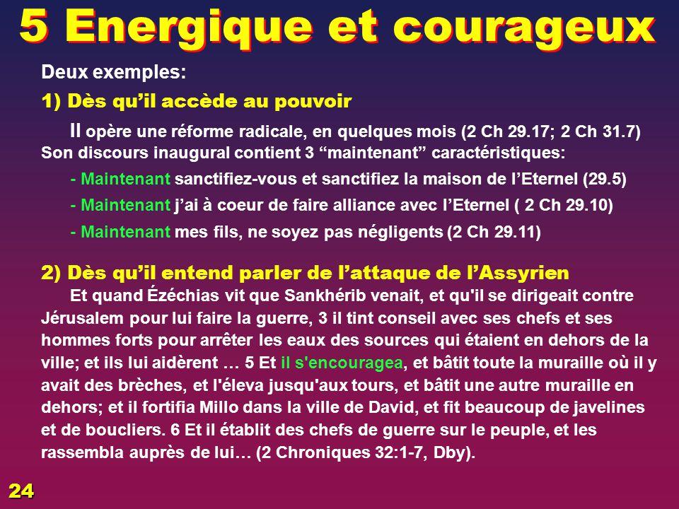 Energiques et courageux .