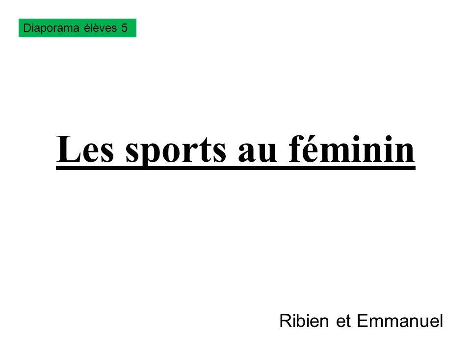 Les sports au féminin Ribien et Emmanuel Diaporama élèves 5