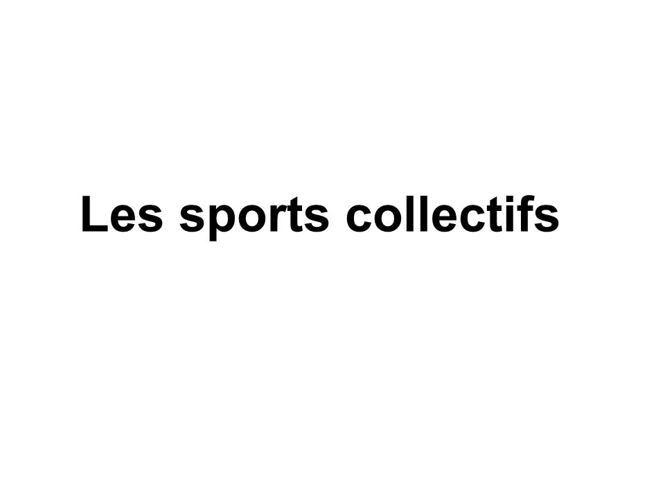 Les sports collectifs