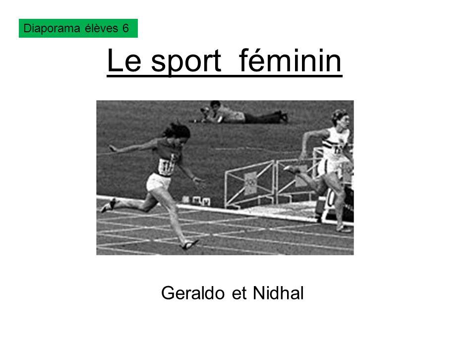 Le sport féminin Geraldo et Nidhal J.O. de Mexico 1968 Diaporama élèves 6