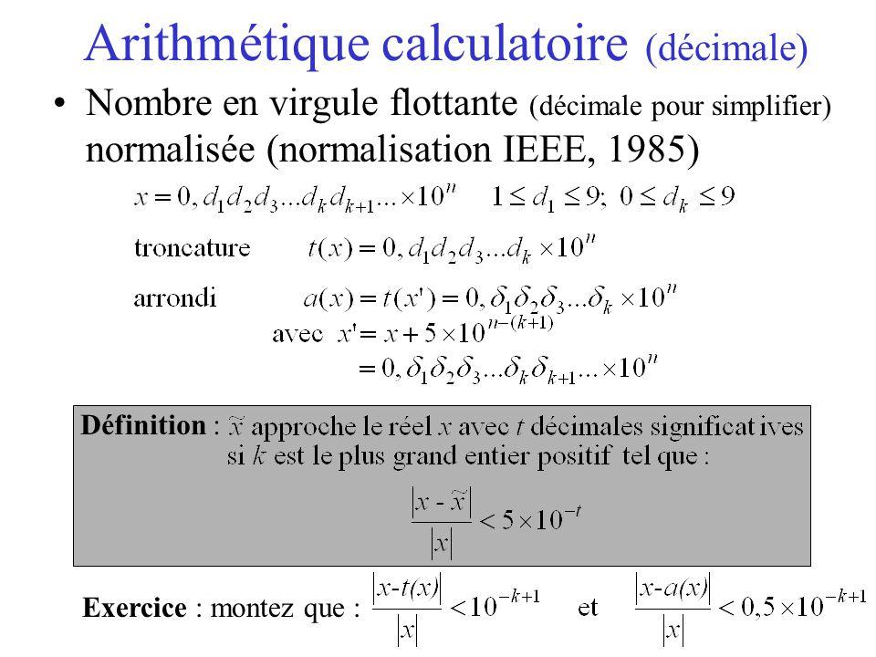 Forme normalisée x = 1, y = 2, y-x ??.z=10^30; (z+x)-(z+y) ??.