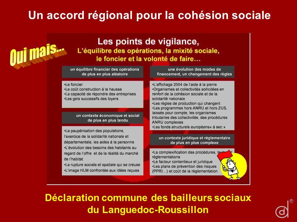 Un accord régional pour la cohésion sociale Déclaration commune des bailleurs sociaux du Languedoc-Roussillon ®