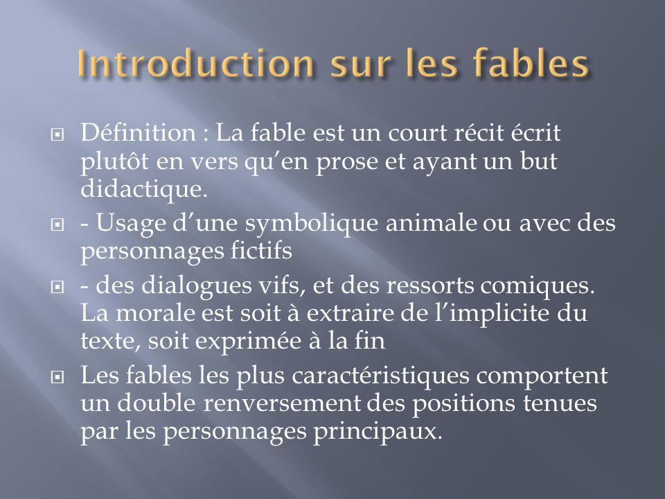 Principales composantes des fables : Symbolique animale Morale