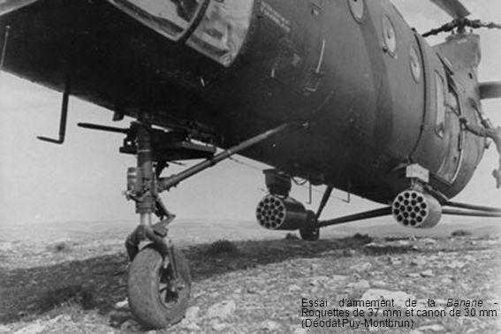 Essai darmement de la Banane - Roquettes de 37 mm et canon de 30 mm (Déodat Puy-Montbrun)