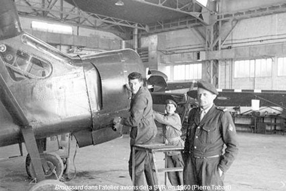 Broussard dans latelier avions de la SVR en 1960 (Pierre Tabart)
