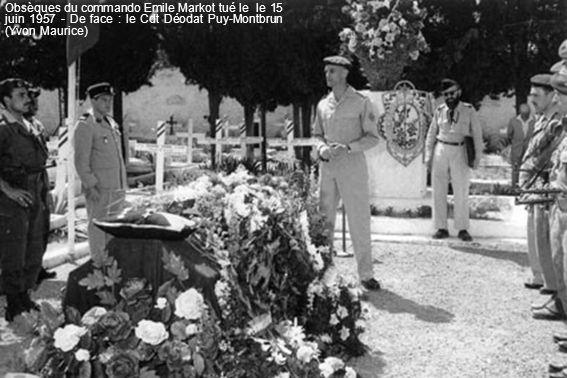 Obsèques du commando Emile Markot tué le le 15 juin 1957 - De face : le Cdt Déodat Puy-Montbrun (Yvon Maurice)
