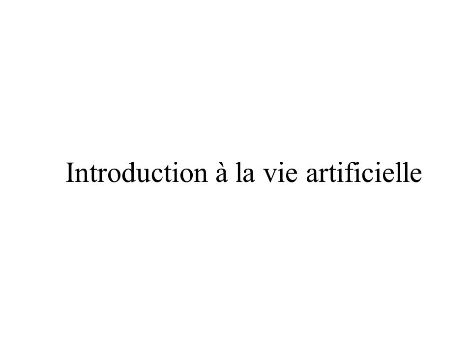 Introduction à la vie artificielle