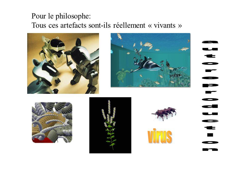 Pour le philosophe: Tous ces artefacts sont-ils réellement « vivants »