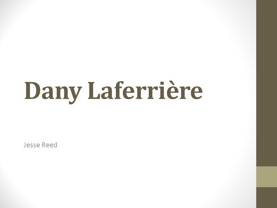Dany Laferrière Jesse Reed