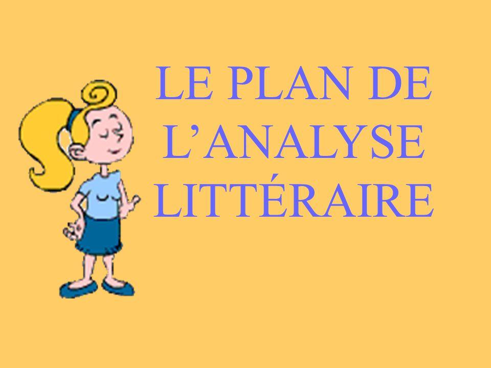 LE PLAN DE LANALYSE LITTÉRAIRE