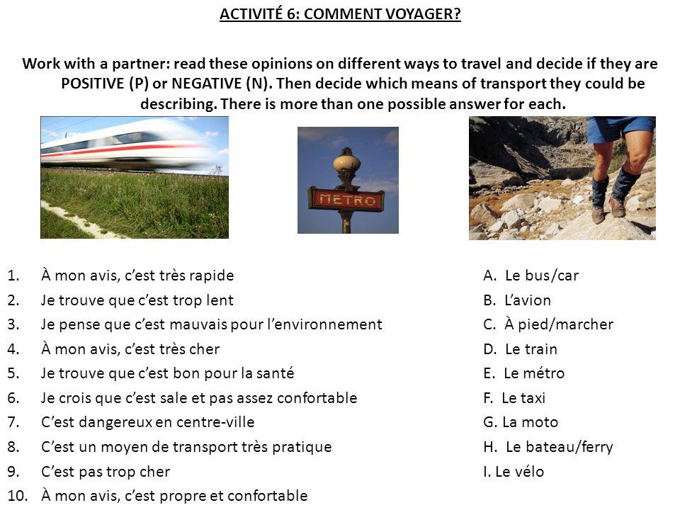ACTIVITÉ 6: COMMENT VOYAGER.