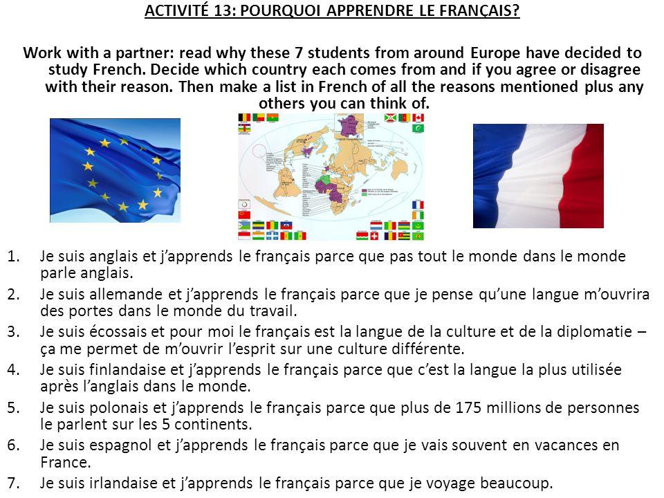 ACTIVITÉ 13: POURQUOI APPRENDRE LE FRANÇAIS.