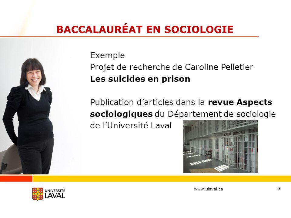 www.ulaval.ca 9 SOCIOLOGIE Études supérieures Bourses et plan de soutien financier Vers le marché de l emploi...