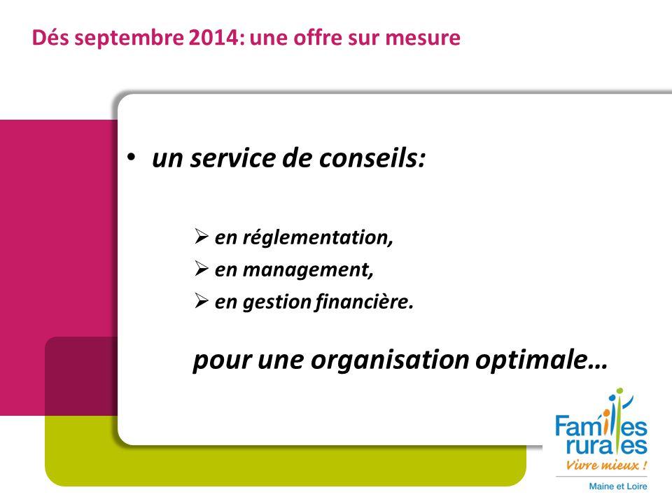 un service de conseils: en réglementation, en management, en gestion financière.
