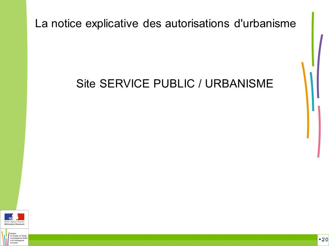 20 La notice explicative des autorisations d'urbanisme Site SERVICE PUBLIC / URBANISME