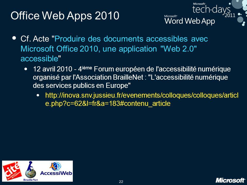 22 Office Web Apps 2010 Cf. Acte
