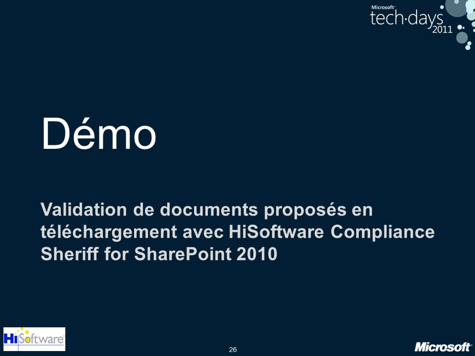 26 Démo Validation de documents proposés en téléchargement avec HiSoftware Compliance Sheriff for SharePoint 2010