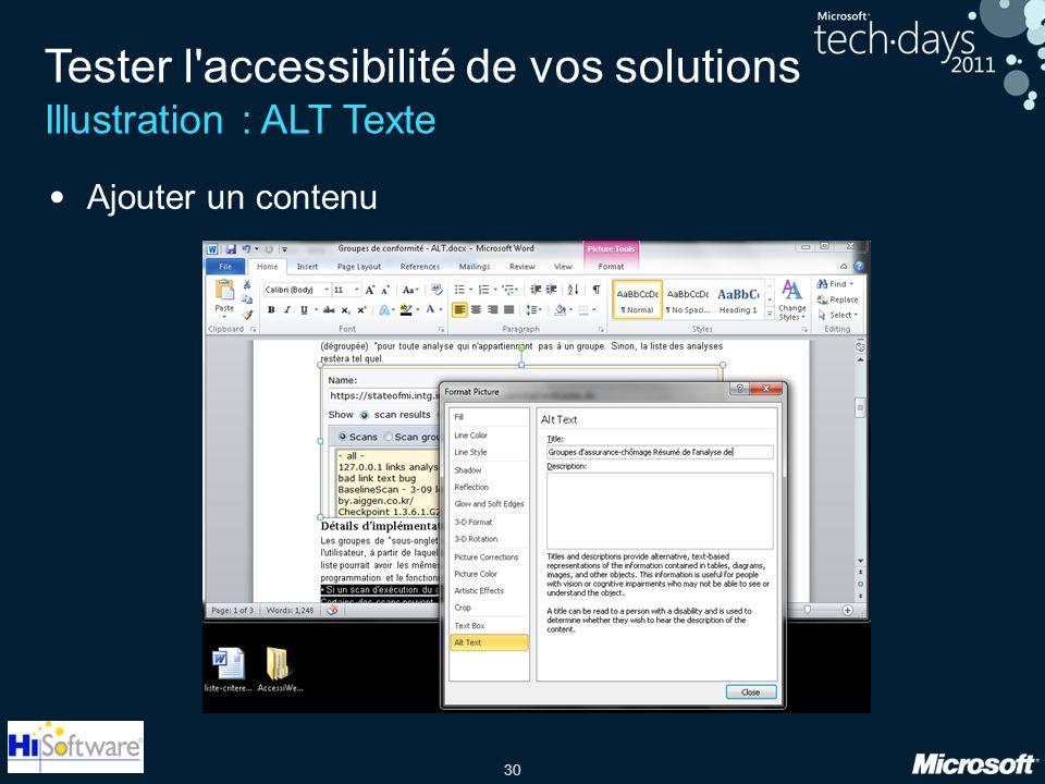 30 Tester l'accessibilité de vos solutions Illustration : ALT Texte Ajouter un contenu