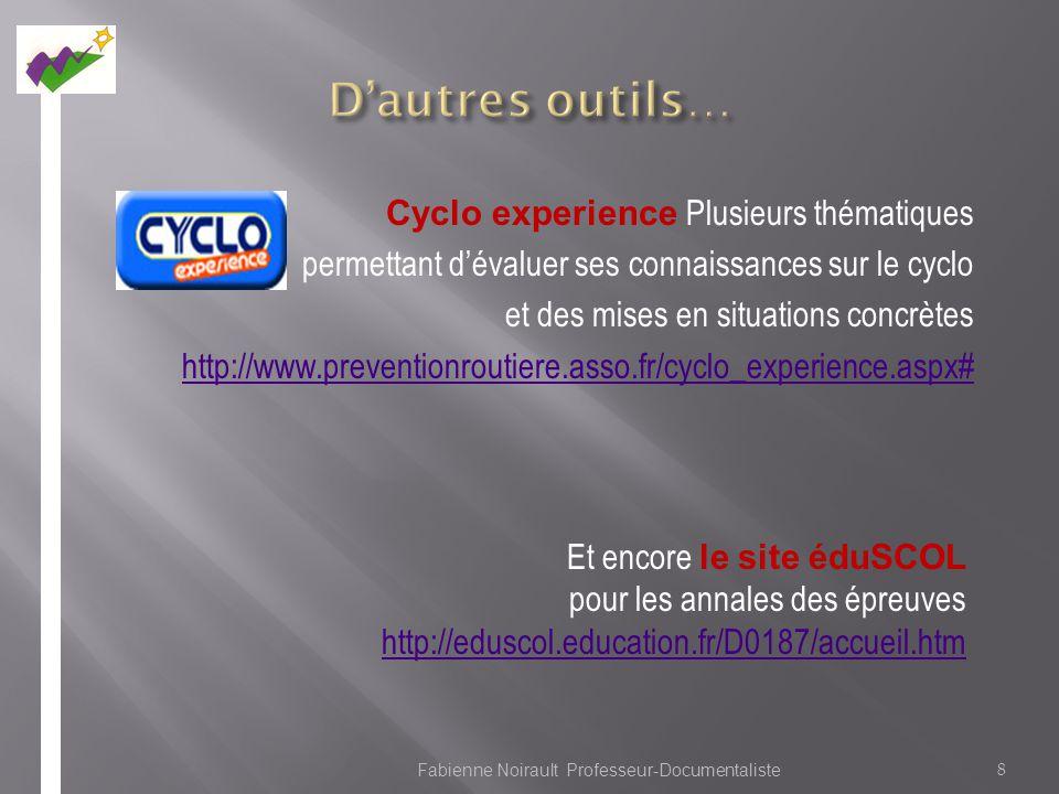 Cyclo experience Plusieurs thématiques permettant dévaluer ses connaissances sur le cyclo et des mises en situations concrètes http://www.preventionro