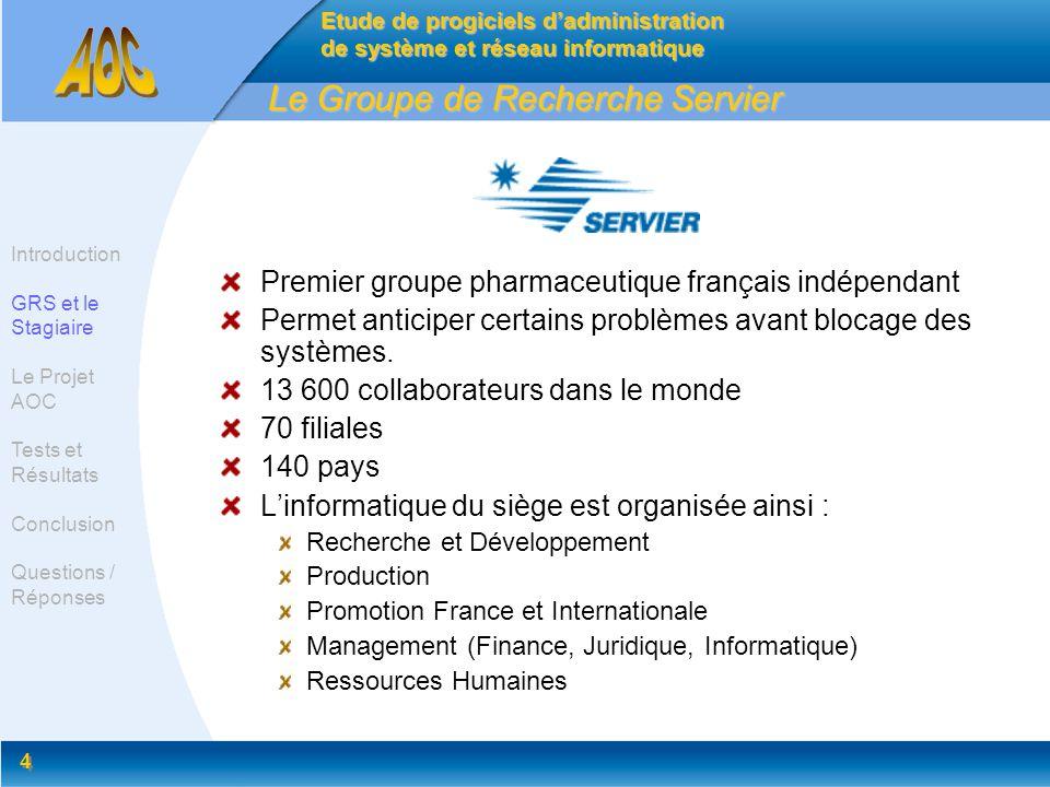 4 4 Le Groupe de Recherche Servier Premier groupe pharmaceutique français indépendant Permet anticiper certains problèmes avant blocage des systèmes.