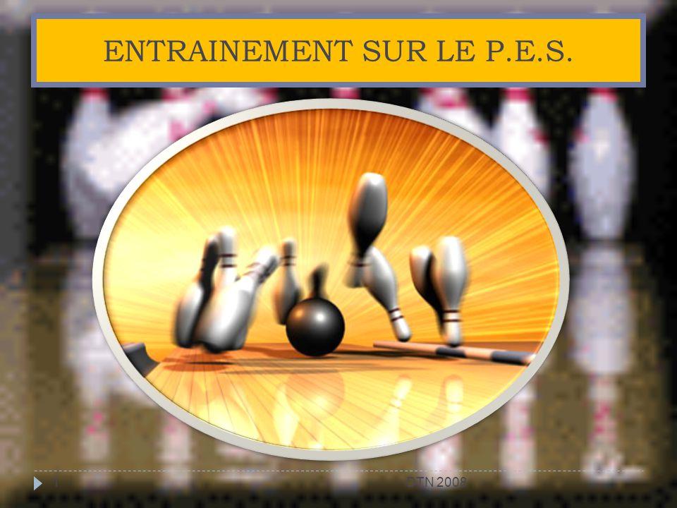 ENTRAINEMENT SUR LE P.E.S. 1DTN 2008