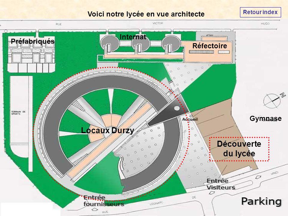 Voici notre lycée en vue architecte Internat Préfabriqués Gymnase Locaux Durzy Réfectoire Découverte du lycée Retour index