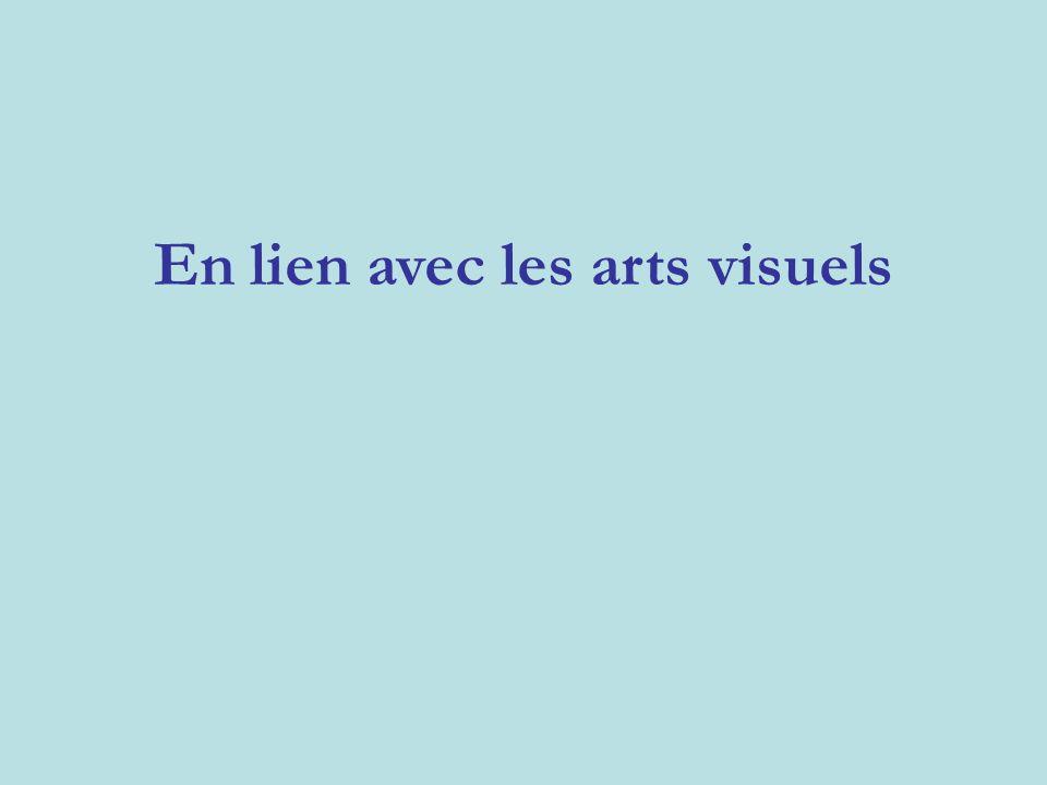 En lien avec les arts visuels