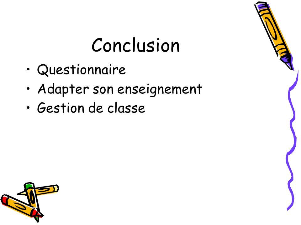 Conclusion Questionnaire Adapter son enseignement Gestion de classe