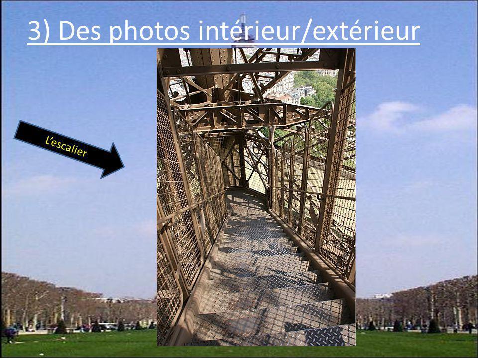3) Des photos intérieur/extérieur Lescalier